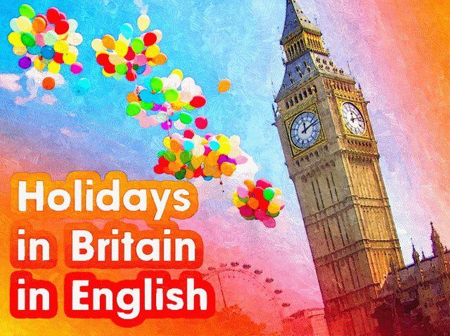 Праздники Великобритании на английском языке